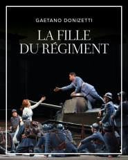 LA FILLE DU REGIMENT: Gaetano Donizetti