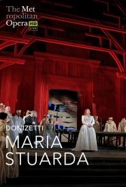 MET OPERA:MARIA STUARDA