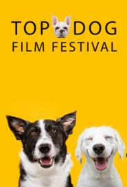 Top Dog Film Festival 2021